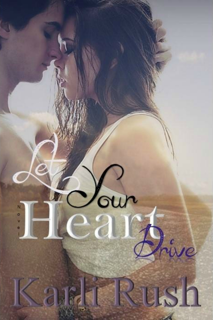 Let Your Heart Drive cover