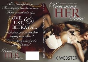Becoming Her by K Webster PAPERBACK